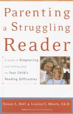 Parenting a Struggling Reader - eBook  -     By: Susan Hall, Louisa Moats