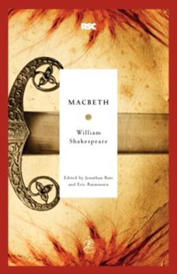 Macbeth - eBook  -     Edited By: Jonathan Bate, Eric Rasmussen     By: William Shakespeare