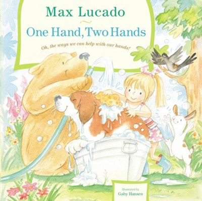 One Hand, Two Hands - eBook  -     By: Max Lucado