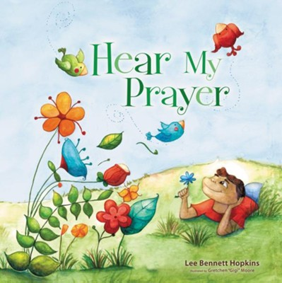 Hear My Prayer - eBook  -     By: Lee Bennett Hopkins