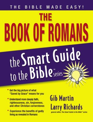 The Book of Romans - eBook  -     Edited By: Larry Richards Ph.D.     By: Gibb Martin