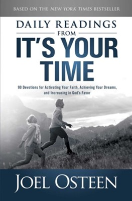 Daily Readings from It's Your Time: tk - eBook  -     By: Joel Osteen