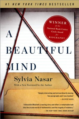 A Beautiful Mind: A Biography of John Forbes Nash, Jr., Winner of th - eBook  -     By: Sylvia Nasar