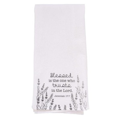 Blessed Is the One Who Trusts In the Lord Tea Towel  -