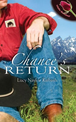 Chance's Return (Novella) - eBook  -     By: Lucy Naylor Kubash