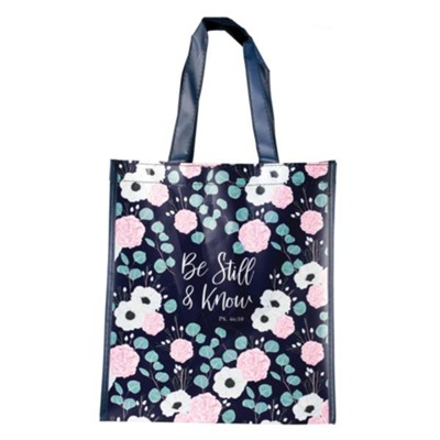 Be Still and Know Tote Bag  -