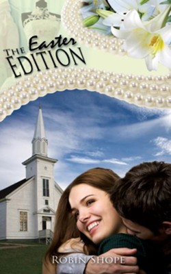 The Easter Edition - eBook  -     By: Robin Shope
