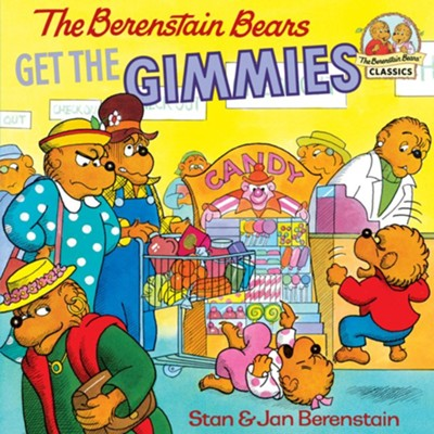 The Berenstain Bears Get the Gimmies - eBook  -     By: Stan Berenstain, Jan Berenstain