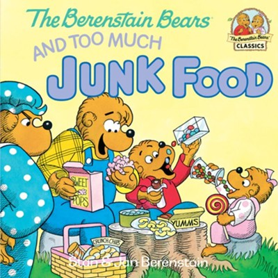 The Berenstain Bears and Too Much Junk Food - eBook  -     By: Stan Berenstain, Jan Berenstain