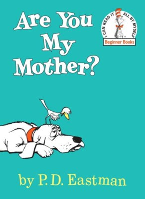 Are You My Mother? - eBook  -     By: P.D. Eastman