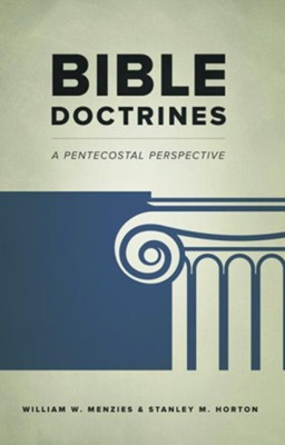 Bible Doctrines: A Pentecostal Perspective   -     By: William W. Menzies, Stanley M. Horton