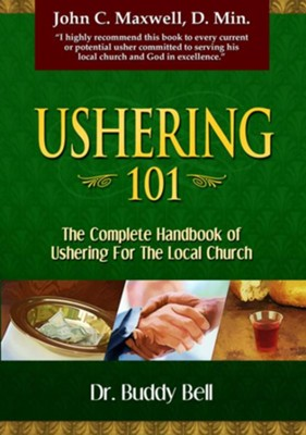 Ushering 101 - eBook  -     By: Dr. Buddy Bell