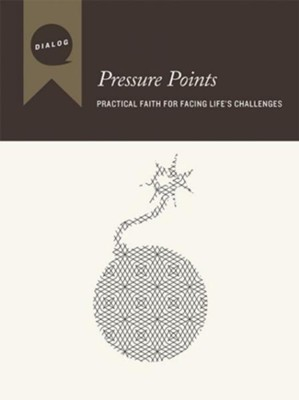 Pressure Points: Practical Faith for Facing Life's Challenges, Participant's Guide  -     By: Beacon Hill Press