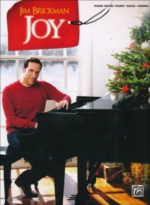 Jim Brickman: Joy, Piano Solo & Piano/Vocal/Chords  -     By: Jim Brickman