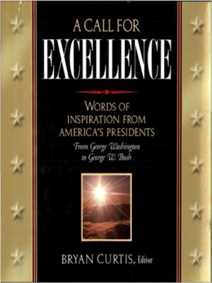 A Call for Excellence - eBook  -     By: Bryan Curtis