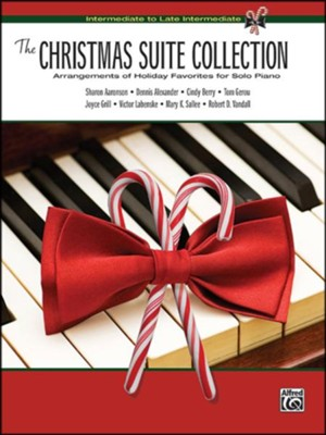 The Christmas Suite Collection  -     By: Sharon Aaronson, Dennis Alexander, Cindy Berry