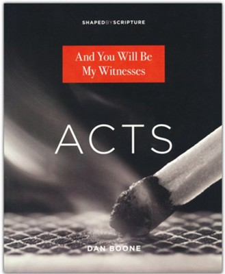 Acts: And You Will Be My Witnesses  -