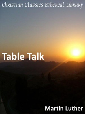Table Talk - eBook  -     By: Martin Luther