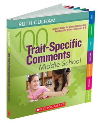 100 Trait-Specific Comments: Middle School  -     By: Ruth Culham