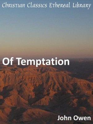 Of Temptation - eBook  -     By: John Owen