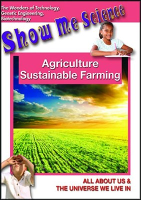 Agriculture, Sustainable Farming  -