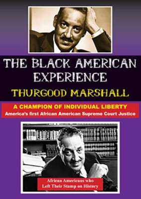 Thurgood Marshall: America's First African American Supreme Court Justice  -