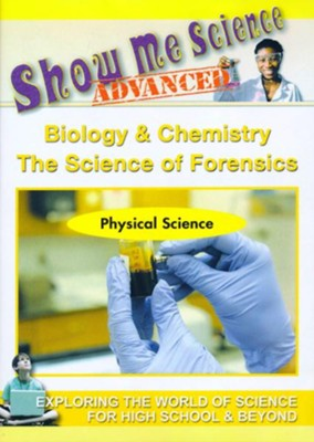 Biology & Chemistry: The Science of Forensics  -