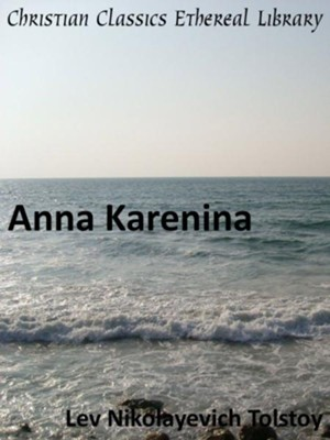 Anna Karenina - eBook  -     By: Leo Nikolayevich Tolstoy