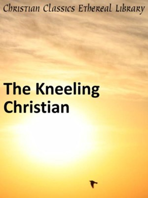 Kneeling Christian - eBook  -     By: Unknown Christian
