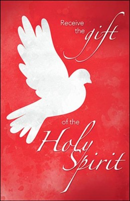 Receive the Gift of the Holy Spirit (Acts 2:38, NIV) Bulletins, 100  -