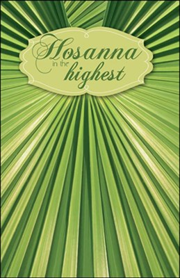 Hosanna in the Highest (Matthew 21:9) Bulletins, 50  -