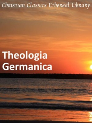 Theologia Germanica - eBook  -     By: Anonymous