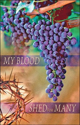 My Blood Shed for Many (Mark 14:24) Bulletins, 50  -