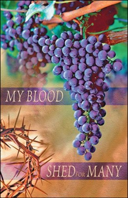 My Blood Shed for Many (Mark 14:24) Large Bulletins, 100  -