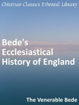 Bede's Ecclesiastical History of England   -     By: Saint Bede the Venerable