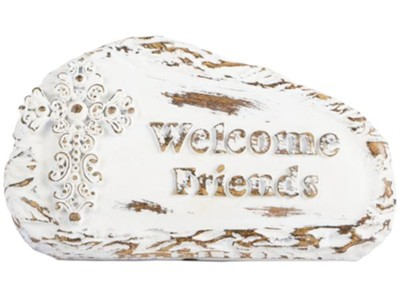 Welcome Friends Plaque  -