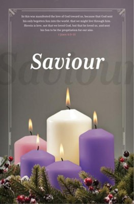 Saviour (1 John 4:9-10, KJV) Advent Bulletings, 100      -
