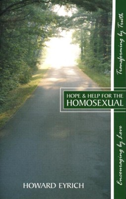 Hope and Help for the Homosexual  -     By: Howard Eyrich