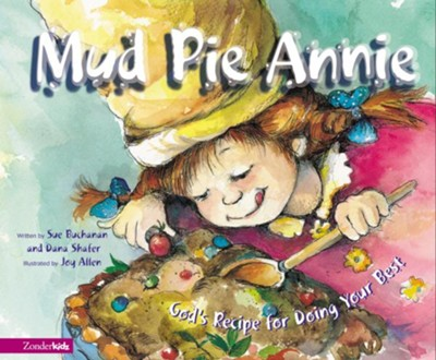 Mud Pie Annie Gods Recipe For Doing Your Best Ebook Sue