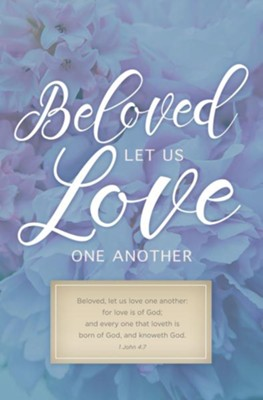 Let Us Love One Another (1 John 4:7, KJV) Bulletins, 100   -