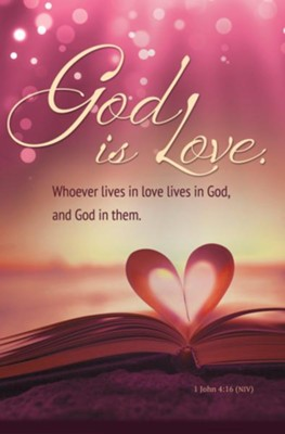 God is Love (1 John 4:16, NIV) Bulletins, 100   -