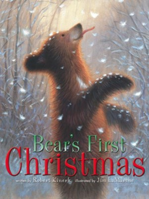 Bear's First Christmas - eBook  -     By: Robert Kinerk