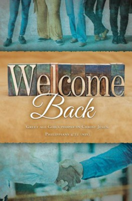 Welcome Back (Philippians 4:21, NIV) Bulletins, 100   -
