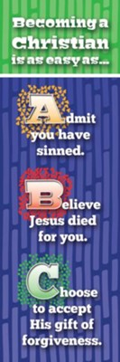 ABCs to Becoming a Christian (Romans 10:9, NIV) Bookmarks, 25  -