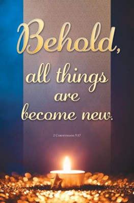 All Things New (2 Corinthians 5:17, KJV) Bulletins, 100   -