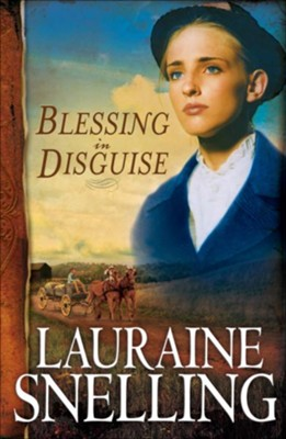 Blessing in Disguise - eBook  -     By: Lauraine Snelling