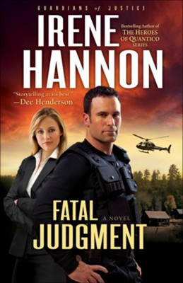 Fatal Judgment, Guardians of Justice Series #1 -eBook   -     By: Irene Hannon
