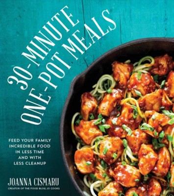 30-Minute One-Pot Meals  -     By: Jo Cismaru