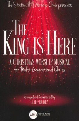 The King Is Here, Choral Book  -     By: Cliff Duren