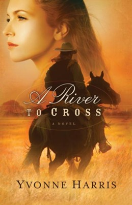 A River to Cross, eBook   -     By: Yvonne Harris